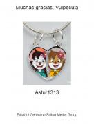 Astur1313 - Muchas gracias, Vulpecula