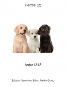 Astur1313 - Perros (2)