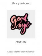 Astur1313 - Me voy de la web