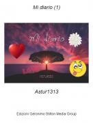 Astur1313 - Mi diario (1)
