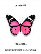TopaStoppa - Le mie BFF