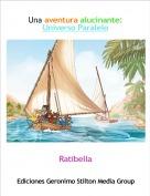 Ratibella - Una aventura alucinante: Universo Paralelo