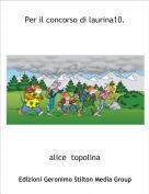 alice  topolina - Per il concorso di laurina10.