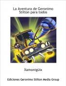 Xamonigüix - La Aventura de Geronimo Stilton para todos