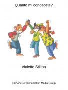 Violette Stilton - Quanto mi conoscete?