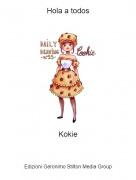 Kokie - Hola a todos