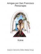 Kokie - Amigas por San FranciscoPersonajes
