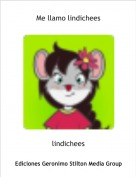 lindichees - Me llamo lindichees