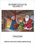 TOPAZZONE - UN BABBO NATALE DA SALVARE!!!!