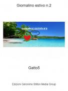 Gatto5 - Giornalino estivo n.2