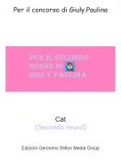 Cat(Secondo round) - Per il concorso di Giuly.Paulina
