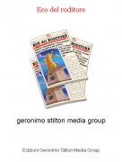 geronimo stilton media group - Eco del roditore