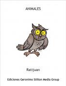 Ratijuan - ANIMALES