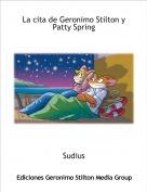 Sudius - La cita de Geronimo Stilton y Patty Spring