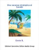 Ennie B. - Una vacanza stratopica ai Caraibi