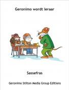 Sassefras - Geronimo wordt leraar