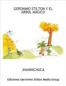 JHANNICHUCA - GERONIMO STILTON Y EL ÁRBOL MÁGICO