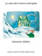 Geronimo Stillton - La casa del invierno enbrujada