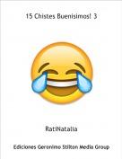 RatiNatalia - 15 Chistes Buenisimos! 3