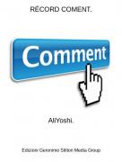 AliYoshi. - RÉCORD COMENT.