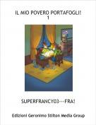 SUPERFRANCY03---FRA! - IL MIO POVERO PORTAFOGLI! 1