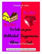 Terratoncita Parmesano - Cheese & Cake4