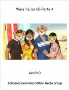 Aex910 - Viaje ha los 60-Parte 4