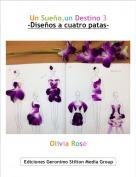 Olivia Rose - Un Sueño,un Destino 3-Diseños a cuatro patas-