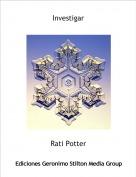 Rati Potter - Investigar
