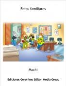 Machi - Fotos familiares