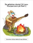 Geronimo-Lenton - De geheime sleutel 24 Lava-Vuurparcours p6 Deel 2