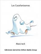 Maxcrack - Los Cazafantasmas