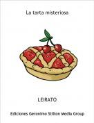 LEIRATO - La tarta misteriosa