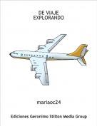 mariaoc24 - DE VIAJE EXPLORANDO