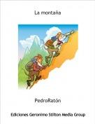 PedroRatón - La montaña