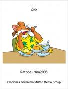 Ratobailrina2008 - Zoo