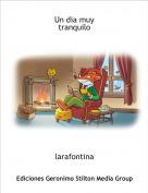 larafontina - Un dia muytranquilo