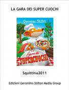 Squittina2011 - LA GARA DEI SUPER CUOCHI