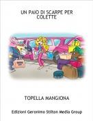 TOPELLA MANGIONA - UN PAIO DI SCARPE PER COLETTE