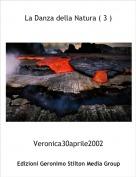 Veronica30aprile2002 - La Danza della Natura ( 3 )