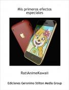 RatiAnimeKawaii - Mis primeros efectos especiales
