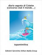 topomimilina - diario segreto di Colette(concorso club il mondo...)
