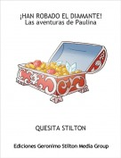 QUESITA STILTON - ¡HAN ROBADO EL DIAMANTE!Las aventuras de Paulina