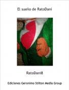 RatoDani8 - El sueño de RatoDani