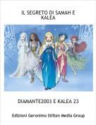 DIAMANTE2003 E KALEA 23 - IL SEGRETO DI SAMAH E KALEA