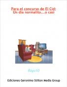 Rayo10 - Para el concurso de El Cid:Un día normalito...o casi
