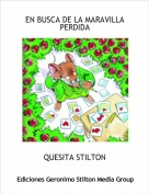QUESITA STILTON - EN BUSCA DE LA MARAVILLA PERDIDA