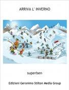 superben - ARRIVA L' INVERNO