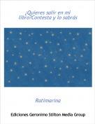 Ratimarina - ¿Quieres salir en mi libro?Contesta y lo sabrás