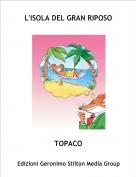 TOPACO - L'ISOLA DEL GRAN RIPOSO